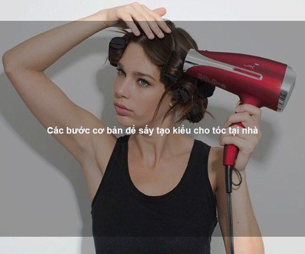 Các bước cơ bản để sấy tạo kiểu cho tóc tại nhà