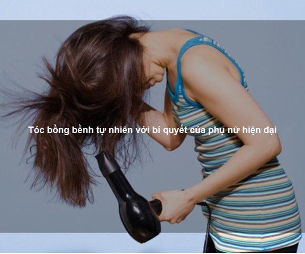 Tóc bồng bềnh tự nhiên với bí quyết của phụ nữ hiện đại